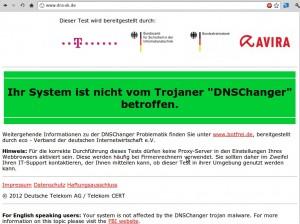 Unter www.dns-ok.de kann man sein System auf einen Befall mit DNS-Changer prüfen lassen.