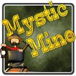 Mystic Mine Teaser 150x150