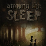 Among the Sleep Teaser-150x150