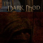 The Dark Mod Teaser 150x150