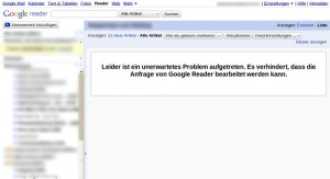 Google Reader unerwartetes Problem