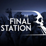 Post-apokalyptisches Survival Game: The Final Station für Linux ist endlich da
