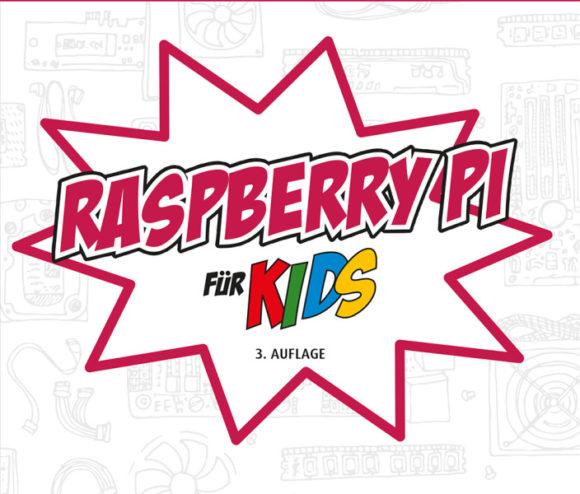 Buch: Raspberry Pi für Kids von Michael Weigend