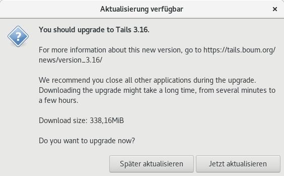 Aktualisierung auf tails 3.16 ist verfügbar