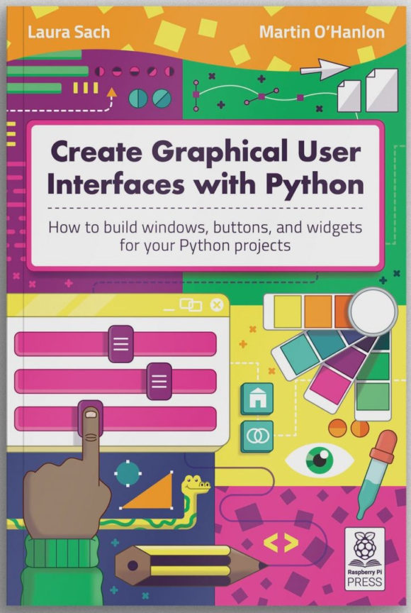 Kostenloses Buch: Create Graphical User Interfaces with Python (Quelle: raspberrypi.org)