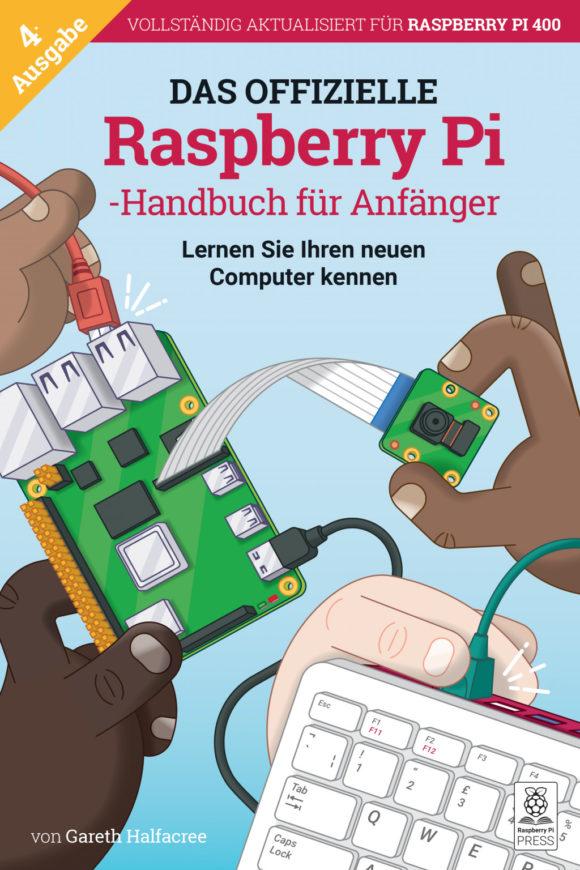Offizieller Anfänger-Leitfaden für den Raspberry Pi auf Deutsch