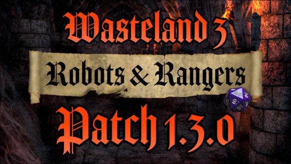 Wasteland 3 Patch 1.3.0 (Quelle: inxile-entertainment.com)