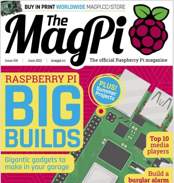 In The MagPi 106 geht es um die großen Dinge