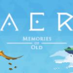 AER Memories of Old für 1 Euro zu haben – das ist ein Schnäppchen